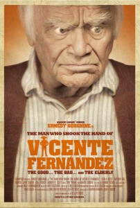The Man Who Shook The Hand of Vicente Fernandez is now available on DVD.